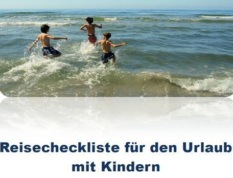 checkliste, urlaub, reisen, kinder, packliste, ferien, nichts vergessen, was packen?, liste