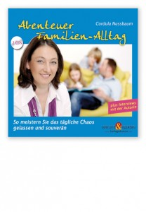 cordula_nussbaum_abenteuer_familien-alltag_hoerbuch