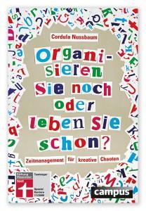 cordula_nussbaum_cover_organisieren_sie_noch_oder_leben_sie_schon