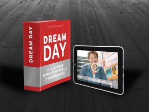 """eCoaching """"Dreamday"""": Ein Tag für mehr Klarheit und Lebens-Drive"""